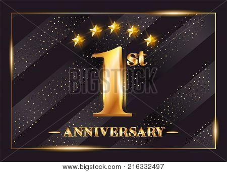 1 Year Anniversary Celebration Vector Logo. 1st Anniversary Gold Icon with Stars and Frame. Luxury Shiny Design for Greeting Card, Invitation, Congratulation Card. Isolated on Black Background.