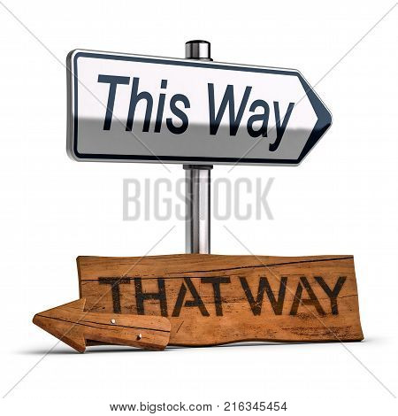 3D illustration of a wooden road signs pointng the past and an another one pointng the future over white background. Concept of making the right choice