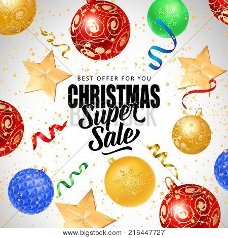 Christmas super sale, best offer lettering with baubles and streamer. Calligraphic inscription can be used for leaflets, festive design, posters, banners.