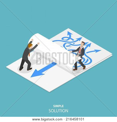 Simple solution flat isometric vector concept. Two man are taking away a paper sheet with many curved arrows to different directions on it to clear a new sheet that contains just one solid straight arrow.