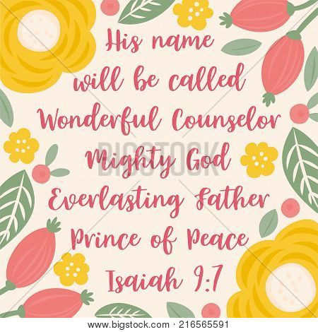 Bible Quote from Isaiah about jesus for christmas holidays, with floral and leaves doodles Hand drawn style, for used as print or wall poster