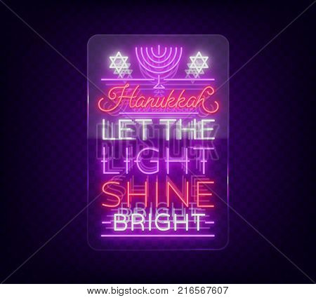 Jewish holiday Hanukkah is a neon sign, a greeting card, a traditional Chanukah template. Happy Hanukkah. Neon banner, bright luminous sign. Vector illustration. Neon sign on transparent glass.