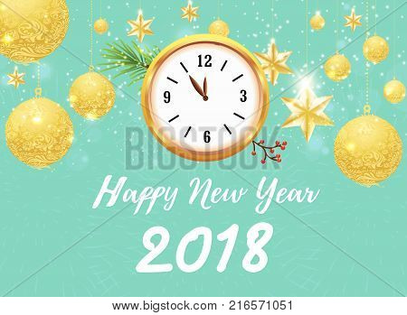 Happy new year 2018 with gold ball anc clock