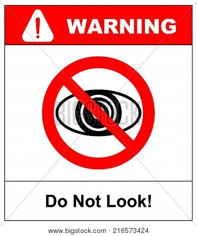 No watching sign. Do not look at, do not observe, prohibition sign isolated on white, vector illustration. Warning banner for public place symbol