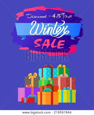 Discount -45 off winter sale poster with advertisement label with snowballs, pile of presents in decorative wrapping paper isolated on blue vector