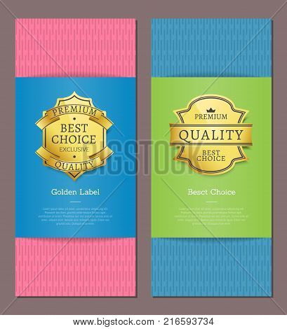 Best choice golden label premium quality exclusive brand high award set of posters with text on colorful backgrounds vector illustration banners