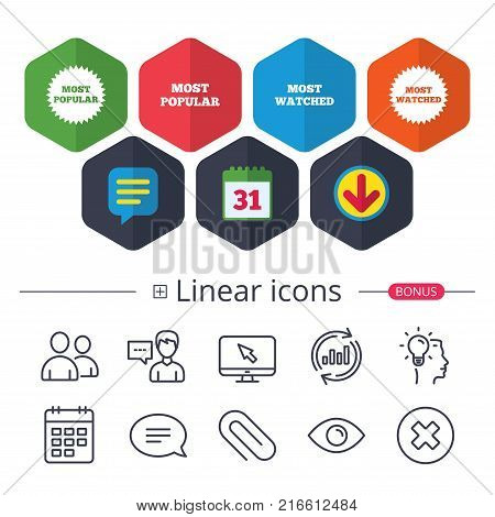 Calendar, Speech bubble and Download signs. Most popular star icon. Most watched symbols. Clients or users choice signs. Chat, Report graph line icons. More linear signs. Editable stroke. Vector