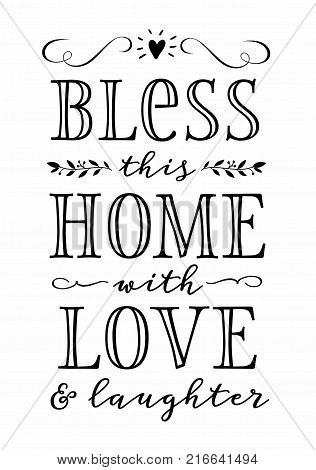Bless this Home with Love and Laughter Calligraphy Typography Design Printable with greenery and floral accents and heart icon