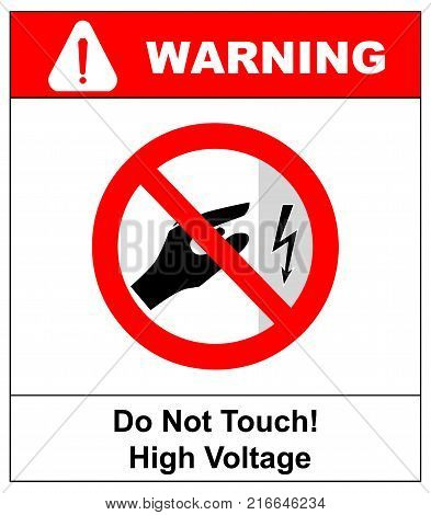 high voltage inside do not open, high voltage within keep out, do not touch. Do not touch. Vector illustration isolated on white. Prohibited warning banner