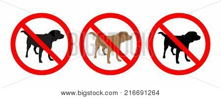 Set No Dogs Sign isolated on white background. Prohibition sign. Not Allowed Sign. Labrador retriver silhouette. Vector illustration