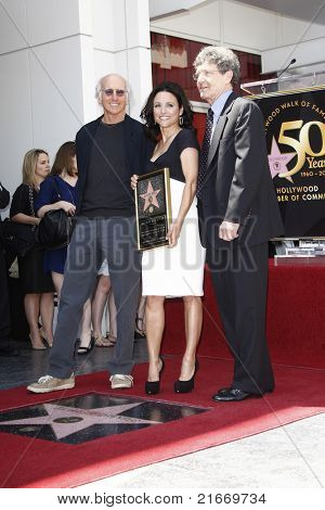 LOS ANGELES - MAY 4: Larry David, Julia Louis-Dreyfus, Alan Horn as Julia Louis-Dreyfus is honored with the 2407th star on the Hollywood Walk of Fame in Los Angeles, CA on May 4, 2010