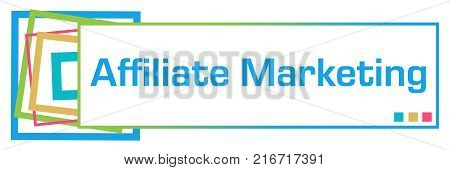 Affiliate marketing text written over colorful background.