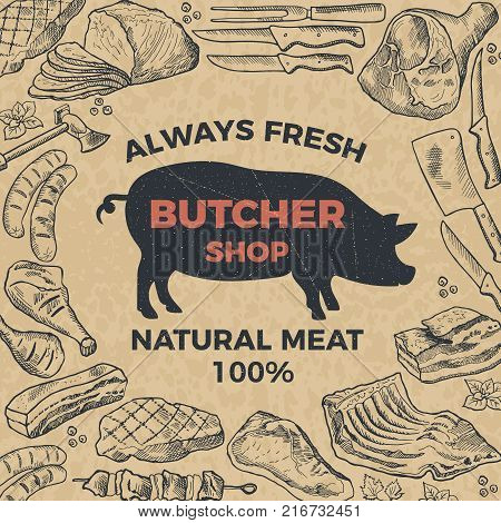Retro poster for butcher shop. Hand drawn illustration. Vector butcher shop and market with natural meat