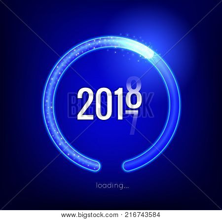 2018 is loading. Please Wait. Amusing New Year poster. Progress loading bar with lighting. Concept technology. Vector illustration.