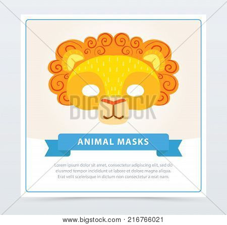 Card with children s lion mask with orange mane. King of jungle. African or Safari theme. Big cat s face in flat style. Animal character impersonation. Colorful vector illustration with place for text