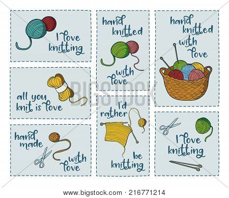 Collection of 7 stickers with knitting related quotes: I love knitting, all you knit is love, I'd rather be knitting, hand knitted with love. Colorful objects and text