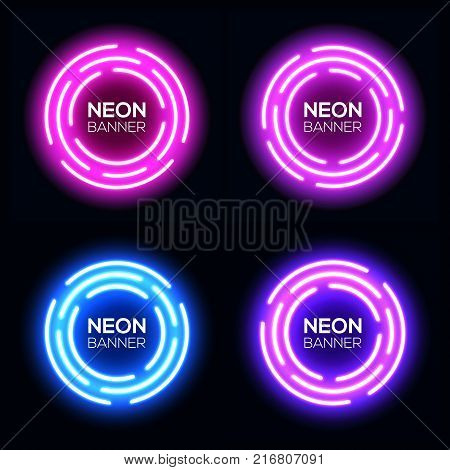 Neon light circles set. Shining round techno frame collection. Night club electric 3d banner on dark backdrop. Pink purple blue violet neon abstract background with glow Technology vector illustration