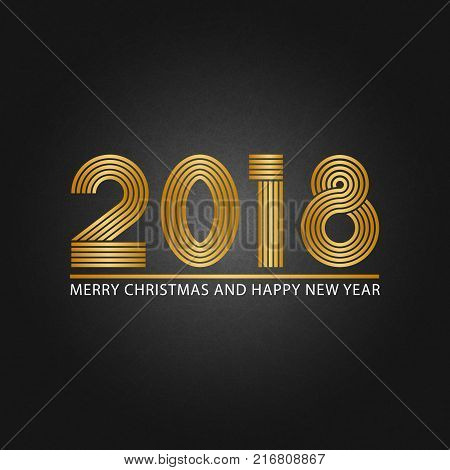 2018 Happy New Year and Merry Christmas shiny golden text shabby texture black background. Eve holiday party invitation, greeting card, calendar cover, banner, poster or flyer
