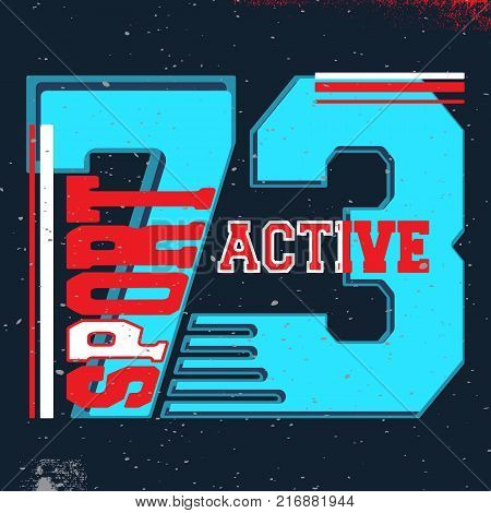 T-shirt print design. 73 active sport vintage stamp. Printing and badge, applique, label, t shirts, jeans, casual and urban wear. Vector illustration. poster
