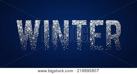 Winter shiny white typographic text. Holiday Season theme design template. Greeting card with sparkles, confetti, shine stars, twinkles on dark blue background. Xmas 2018 Vector graphic illustration. Winter banner. Winter greetings card.