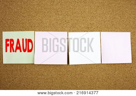 Conceptual hand writing text caption inspiration showing Fraud Business concept for Fraud Crime Business Scam on the colourful Sticky Note close-up background with space