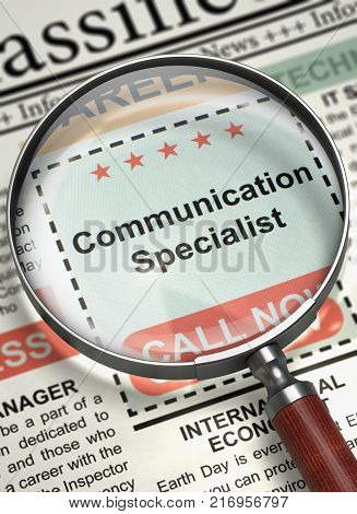 Communication Specialist - Classified Advertisement of Hiring in Newspaper. Communication Specialist. Newspaper with the Small Advertising. Job Seeking Concept. Selective focus. 3D Render.