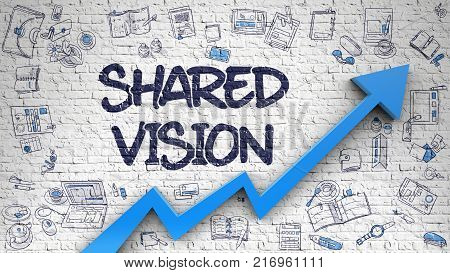 Shared Vision Drawn on Brick Wall. Illustration with Doodle Icons. Shared Vision - Line Style Illustration with Doodle Elements.