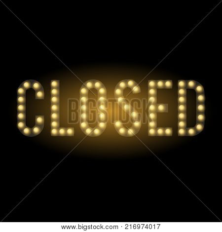 Shop closed sign. Glowing symbol on black background. Illuminated letters and lamps.