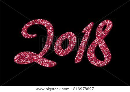 Vector 2018 Happy New Year background with red shiny glitter numbers on black background. Calligraphy phrase 2018. Trendy handwritten modern lettering. Winter holidays banner concept. Design template. 2018 card. 2018 banner. 2018 flyer.