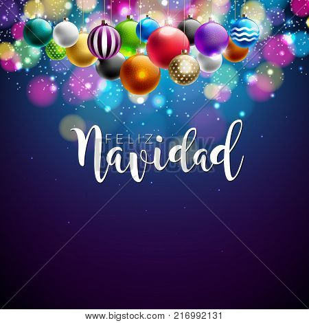 Christmas Illustration with Spanish Feliz Navidad Typography and Colorful Ornamental Ball on Shiny Blue Background. Vector Holiday Design for Premium Greeting Card, Party Invitation or Promo Banner