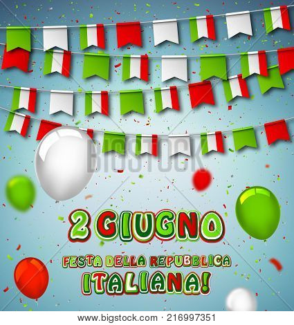 Colorful flags of Italy with confetti. and balloons. Festive garlands of pennant. Bunting wreaths. Italian Republic Holiday. Vector banner for national celebration party, conference