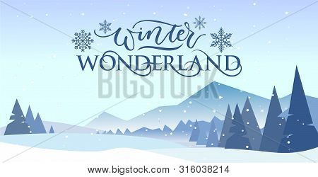 Winter Wonderland Banner Vector Illustration. Greeting Postcard With Picturesque View On Snowy Mount