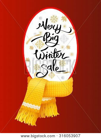 Very Big Winter Sale Poster, Knitted Scarf With Woolen Threads On Winter Tag With Info About Discoun