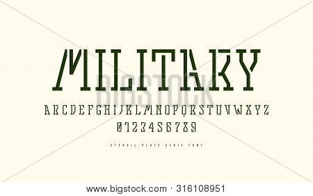 Stock Vector Stencil-plate Slab Serif Font In Military Style. Letters And Numbers For Logo Design. I