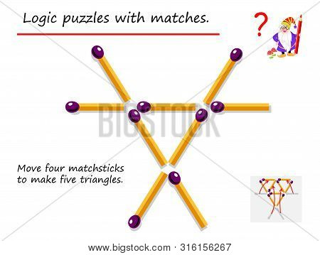 Logical Puzzle Game With Matches. Need To Move Four Matchsticks To Make Five Triangles. Printable Pa
