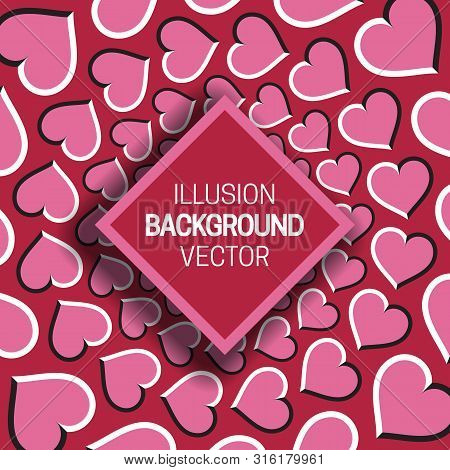 Square Frame On Pink Red Optical Illusion Background Of Moving Hearts Shapes.
