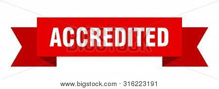 Accredited Ribbon. Accredited Isolated Sign. Accredited Banner