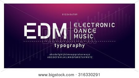Digital Music Modern Alphabet Fonts. Typography Edm Electronic Dance Music Future Creative Font Desi