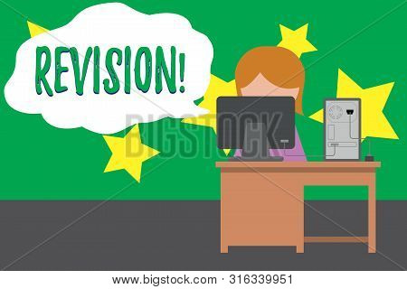 Word writing text Revision. Business concept for action of revising over someone like auditing or accounting Young female working office sitting desktop computer office monitor photo. poster