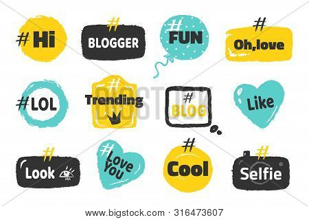 Hashtag Social Banners. Trendy Blog Slang Logos Concept, Fun Post Tag Design On Speech Bubble. Vecto