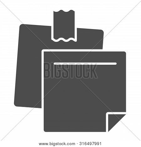 Sticky Notes Solid Icon. Paper Stickers Vector Illustration Isolated On White. Notepaper Glyph Style