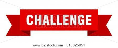Challenge Ribbon. Challenge Isolated Sign. Challenge Banner