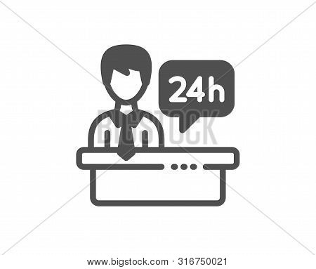 24 Hour Help Sign. Reception Desk Icon. Hotel Service Symbol. Classic Flat Style. Simple Reception D