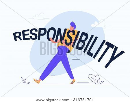 Young Man Carrying Heavy Responsibility Word. Flat Modern Concept Vector Illustration Of Burden Of R
