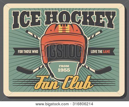 Ice Hockey Game Sport Equipment Vector Design. Sport Team Players Sticks And Goalie Helmet Retro Pos