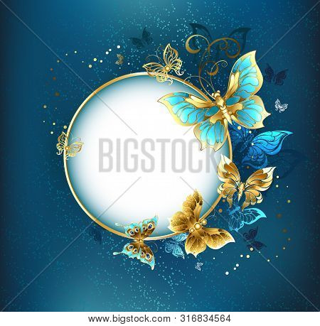 Round Banner With A Gold Frame Decorated With Gold Jewelry Butterflies. Design With Butterflies. Gol
