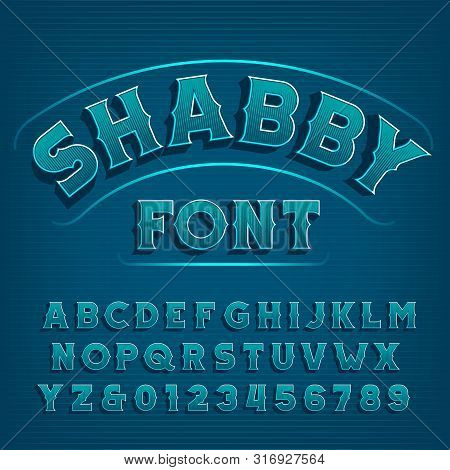 Shabby Alphabet Font. Vintage Letters And Numbers. Vector Typescript For Your Typography Design.