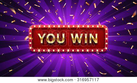 You Win Banner. Winner Congratulations Frame, Golden Win Congratulating Framed Sign And Winning Gold