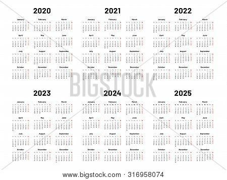 Calendar Grid. 2020 2021 And 2022 Yearly Calendars. 2023, 2024 Years Organizer And 2025 Year Weekday