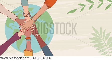Group Of Hands On Top Of Each Other Of People Of Diverse Culture And Multiethnic Over A Earth Globe.